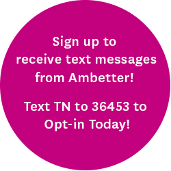 Sign up to receive text messages from Ambetter! Text TN to 36453 to Opt-in today!